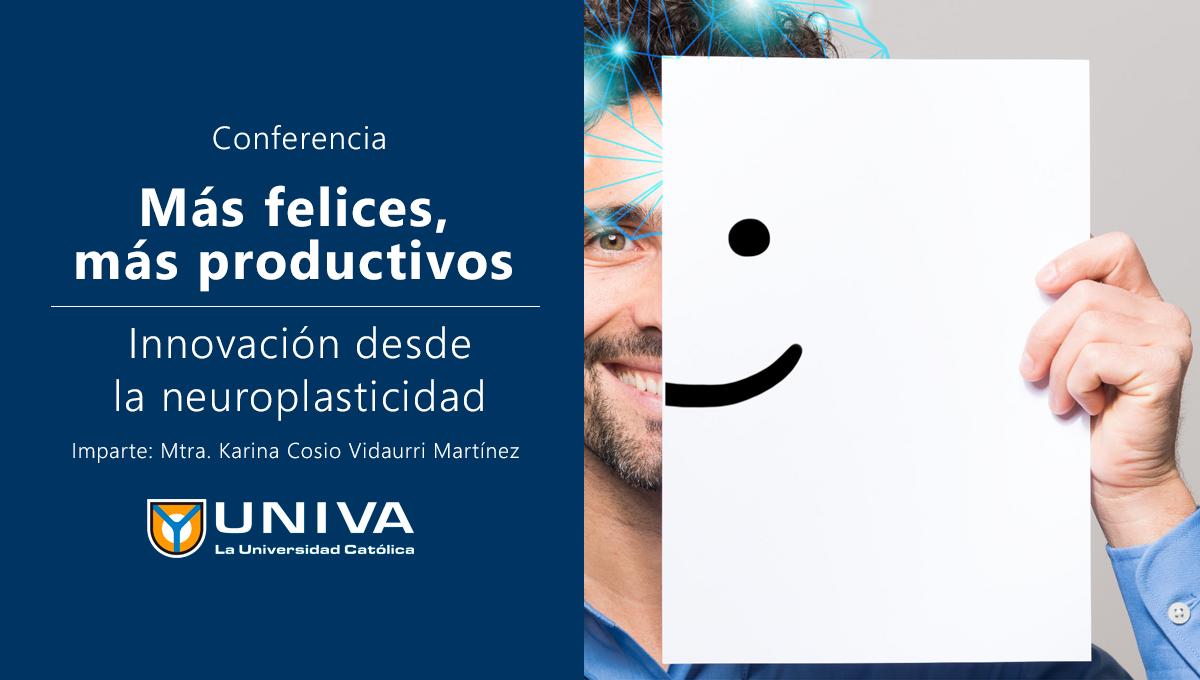 Conferencia: Más felices,más productivos