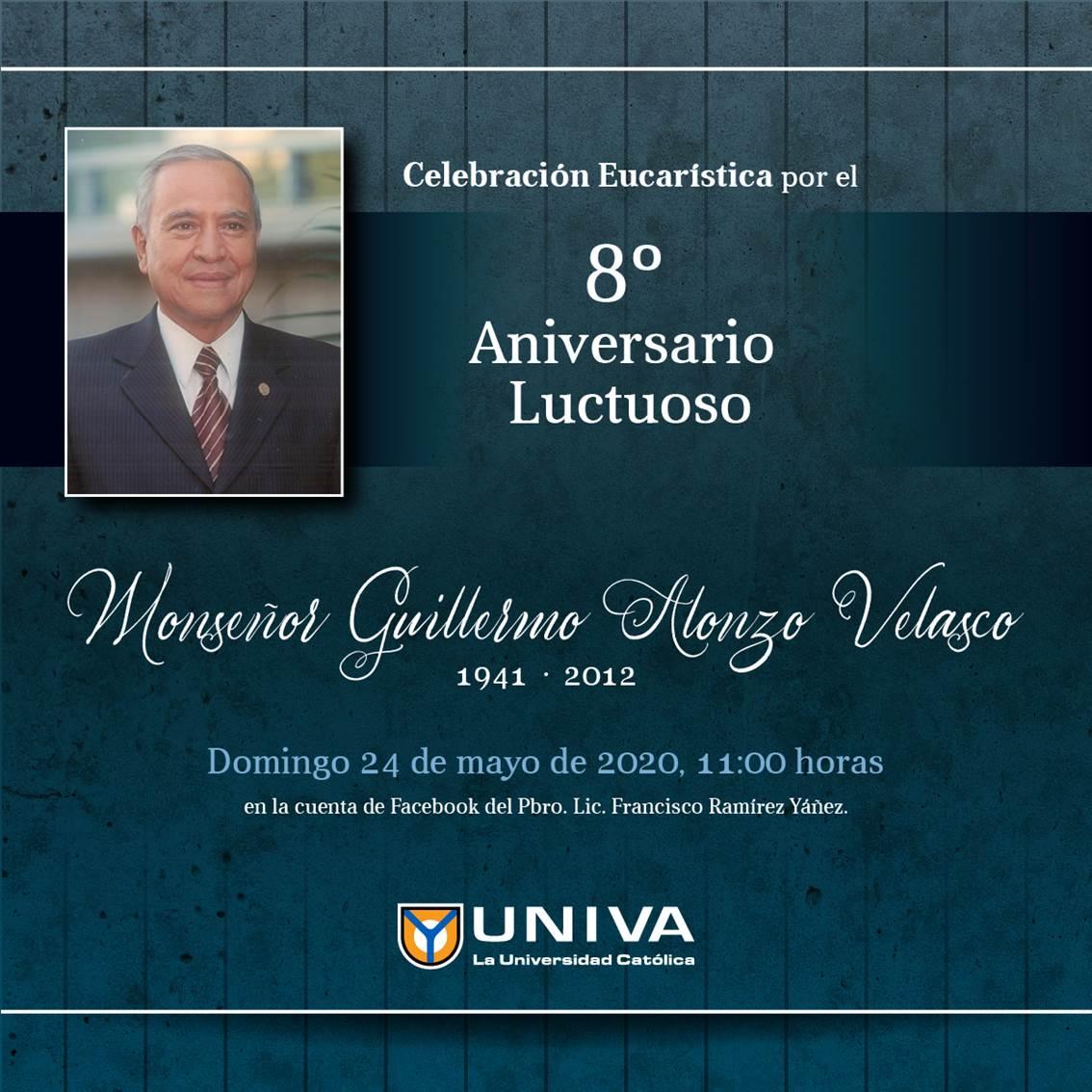8º Aniversario Luctuoso Monseñor Guillermo Alonzo Velasco