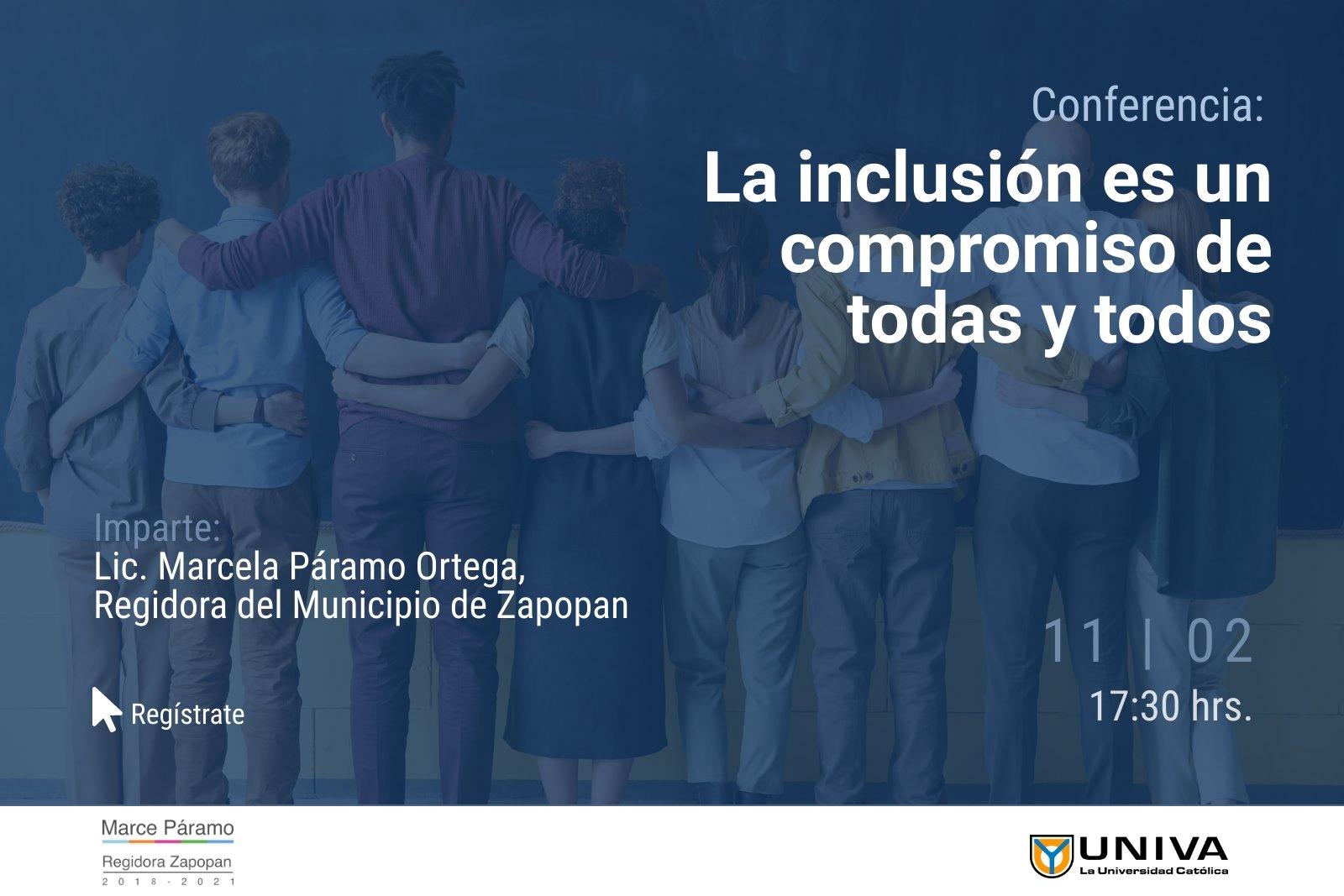 La inclusión es un compromiso de todas y todos