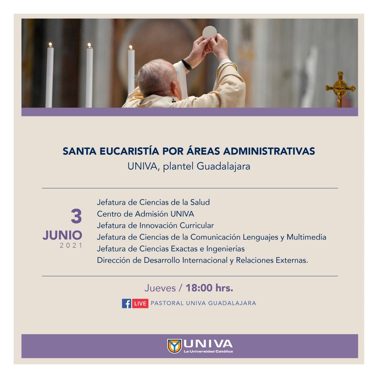 Santa Eucaristía por áreas administrativas