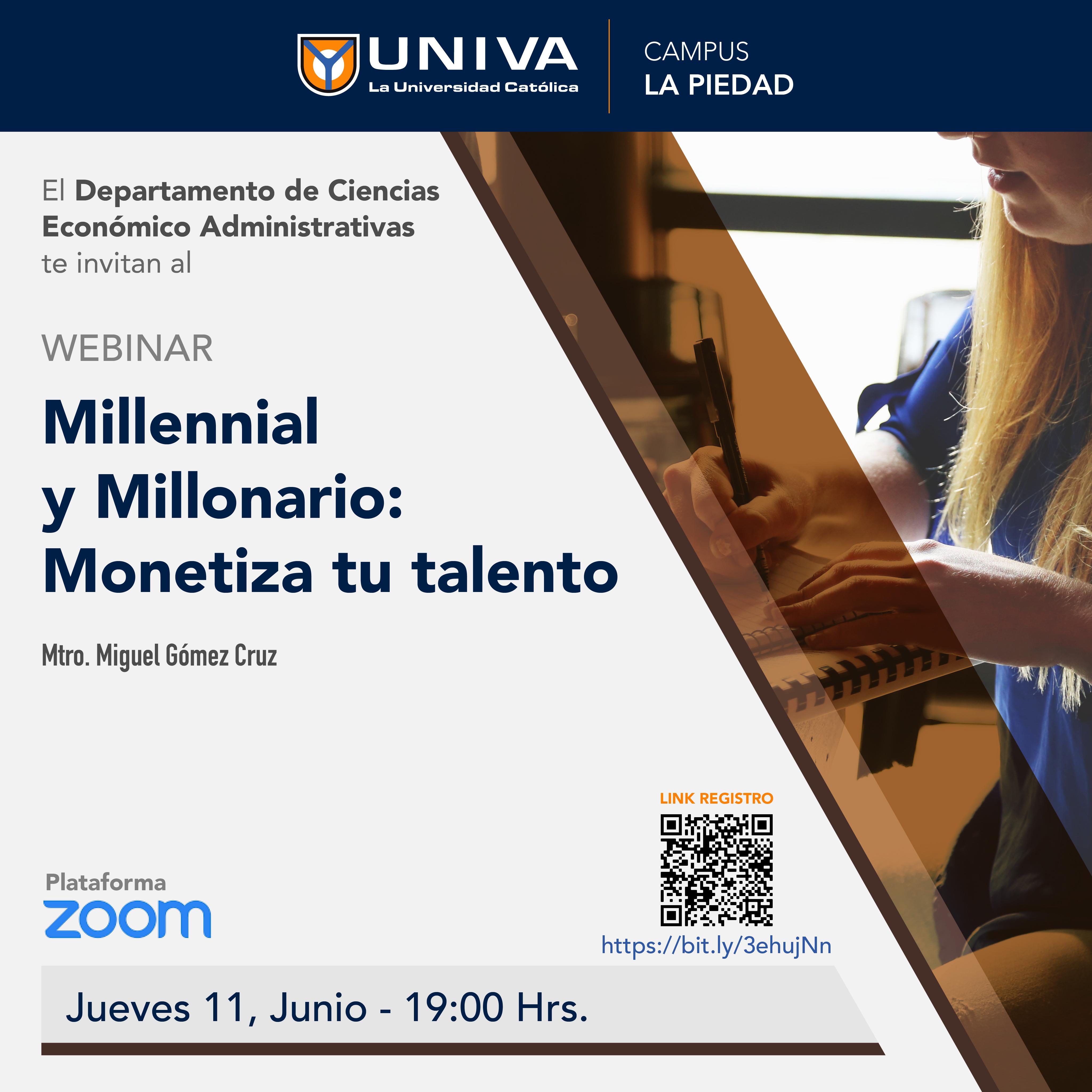 Webinar: Millenial y Millonario: Monetiza tu talento