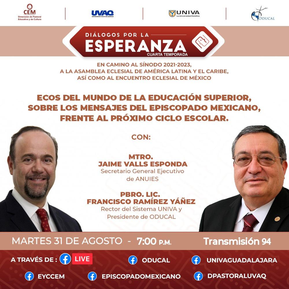 Diálogos por la esperanza: Ecos del mundo de la Educación Superior, sobre los mensajes del episcopado mexicano, frente al próximo ciclo escolar
