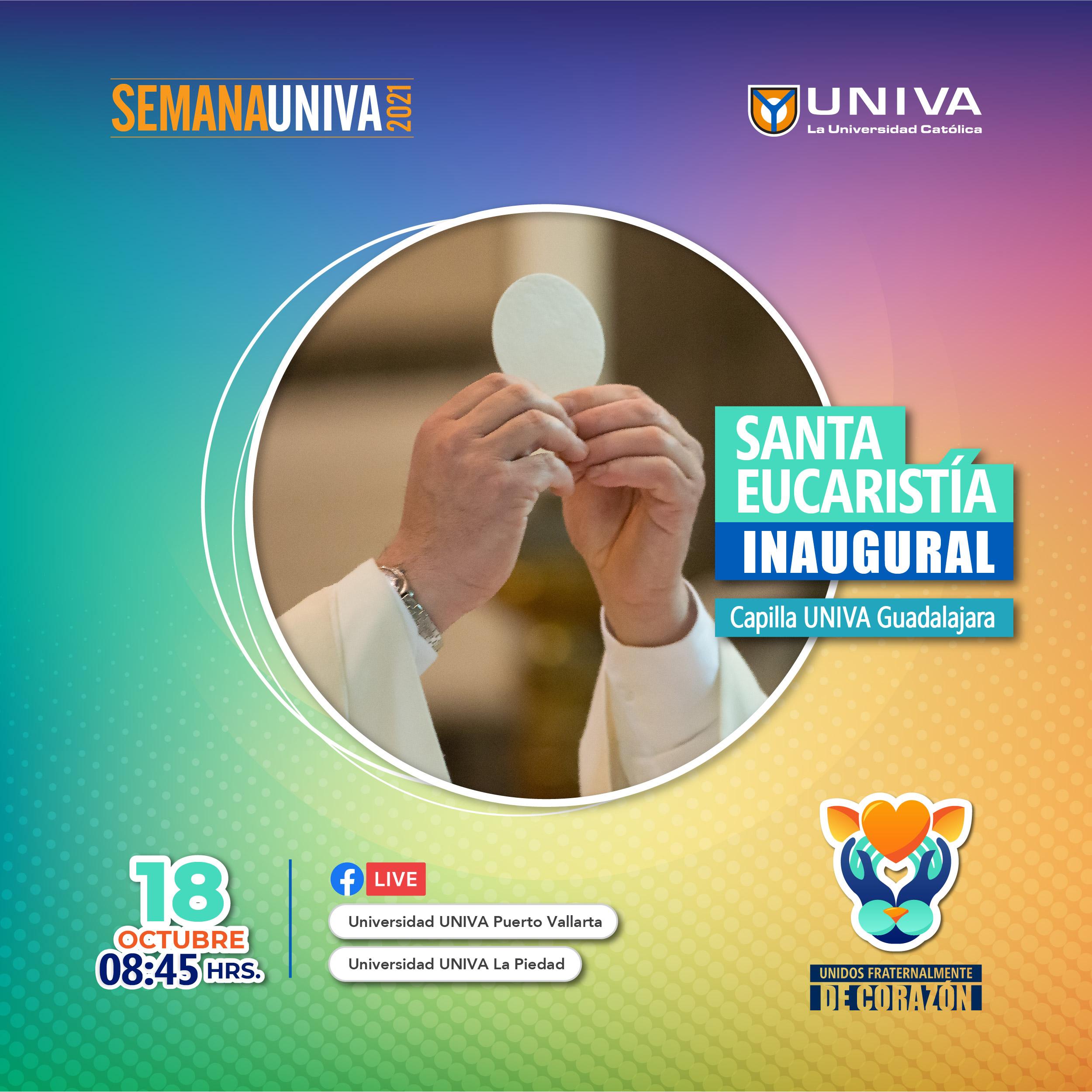 Santa Eucaristía Inaugural Semana UNIVA 2021